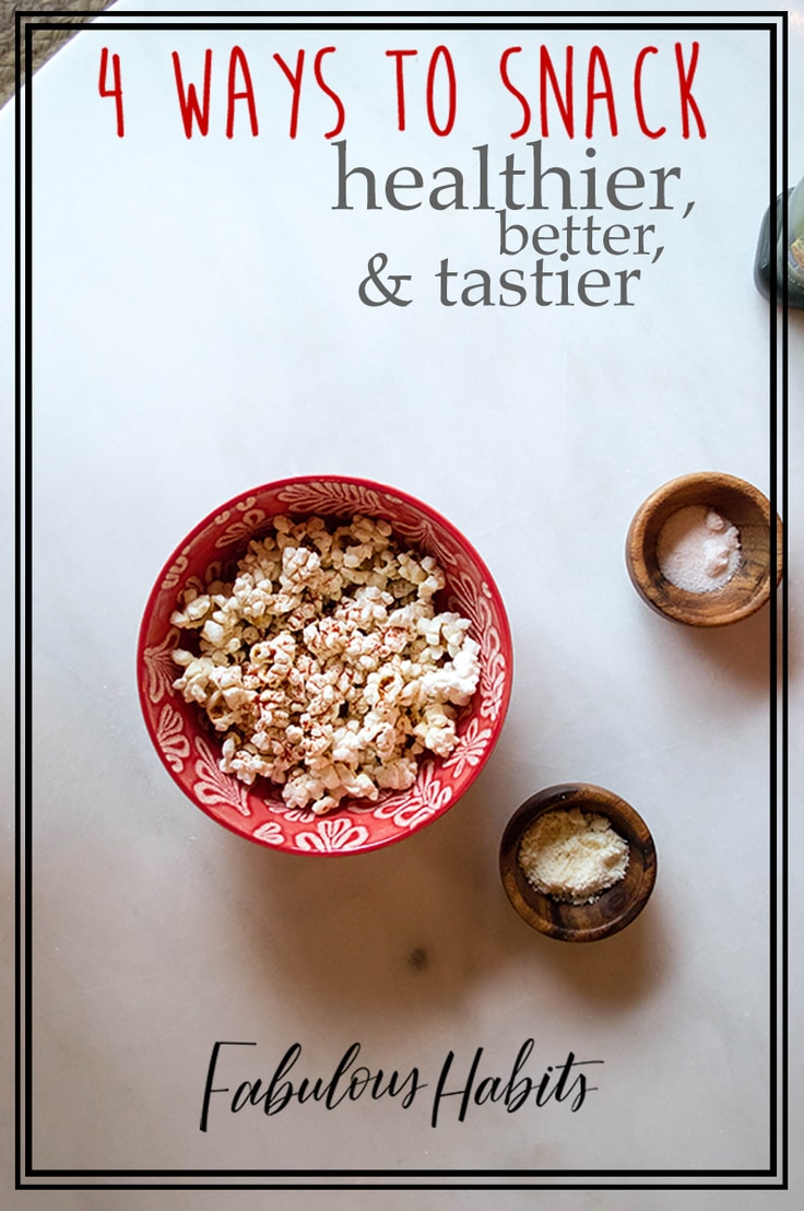 Eating right doesn't have to be a chore. After months of trial and error, I've figured out 4 ways to snack healthier - without compromising flavour.