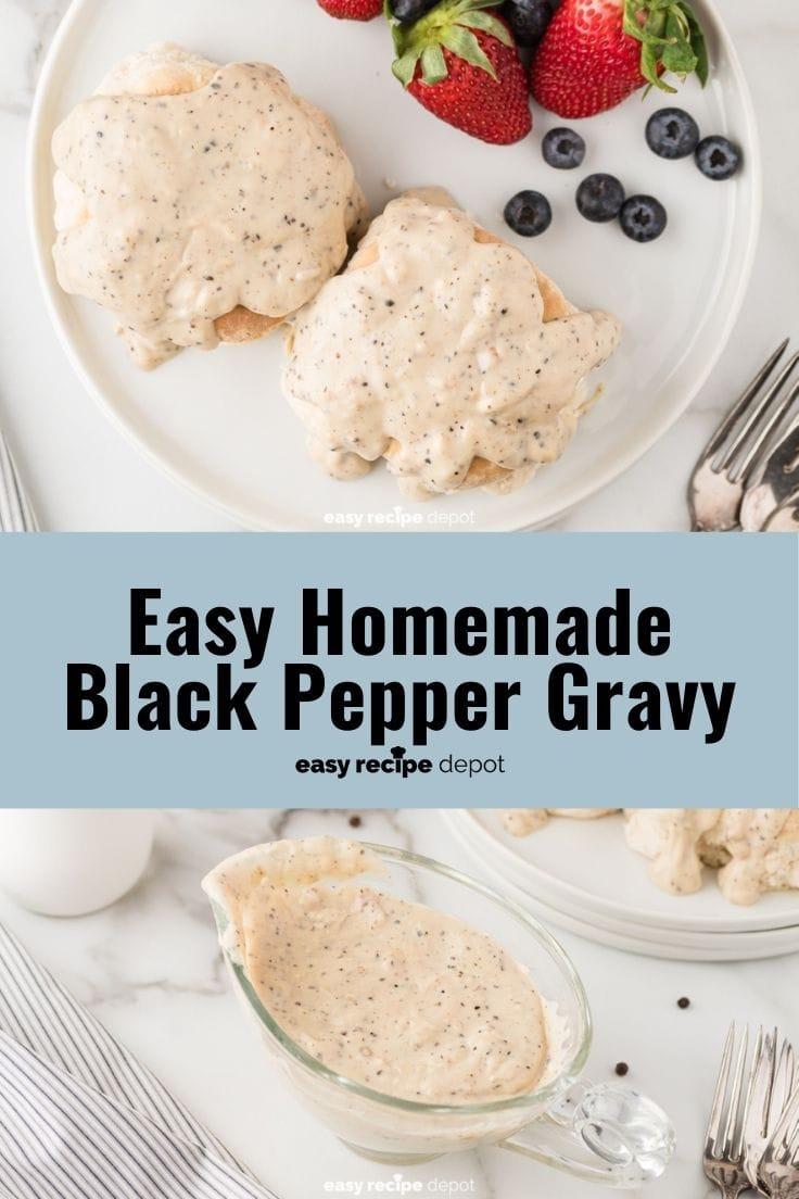 Easy homemade black pepper gravy recipe.