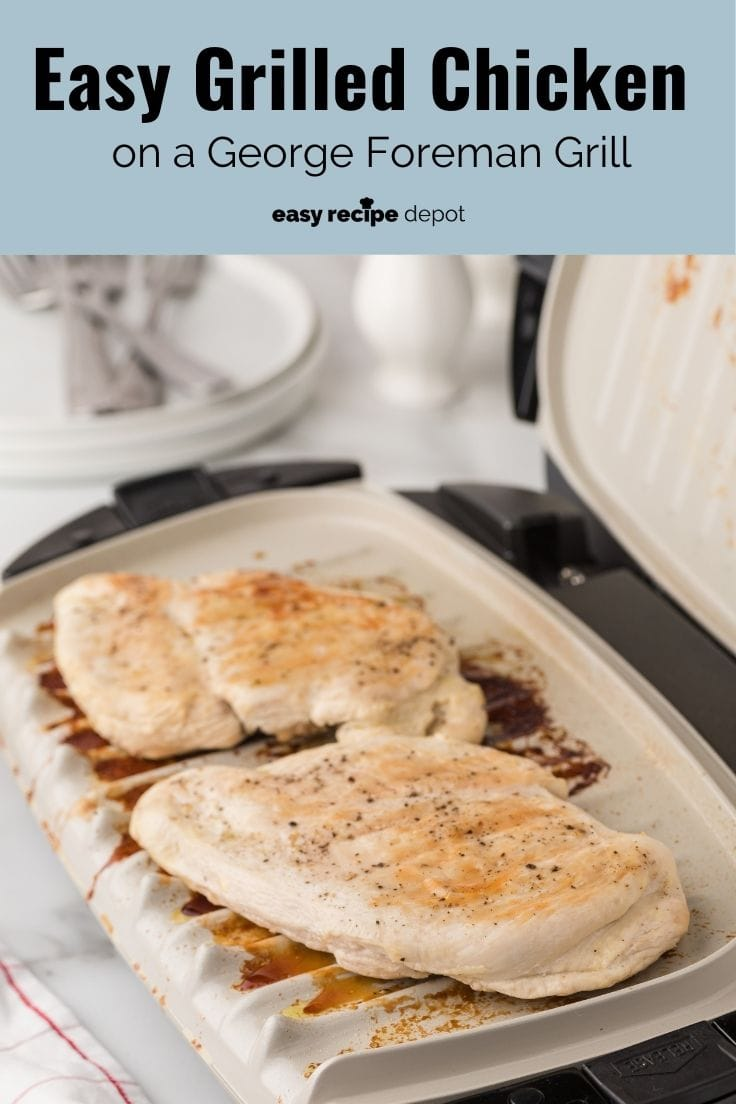 Easy grilled chicken on a George Foreman grill.