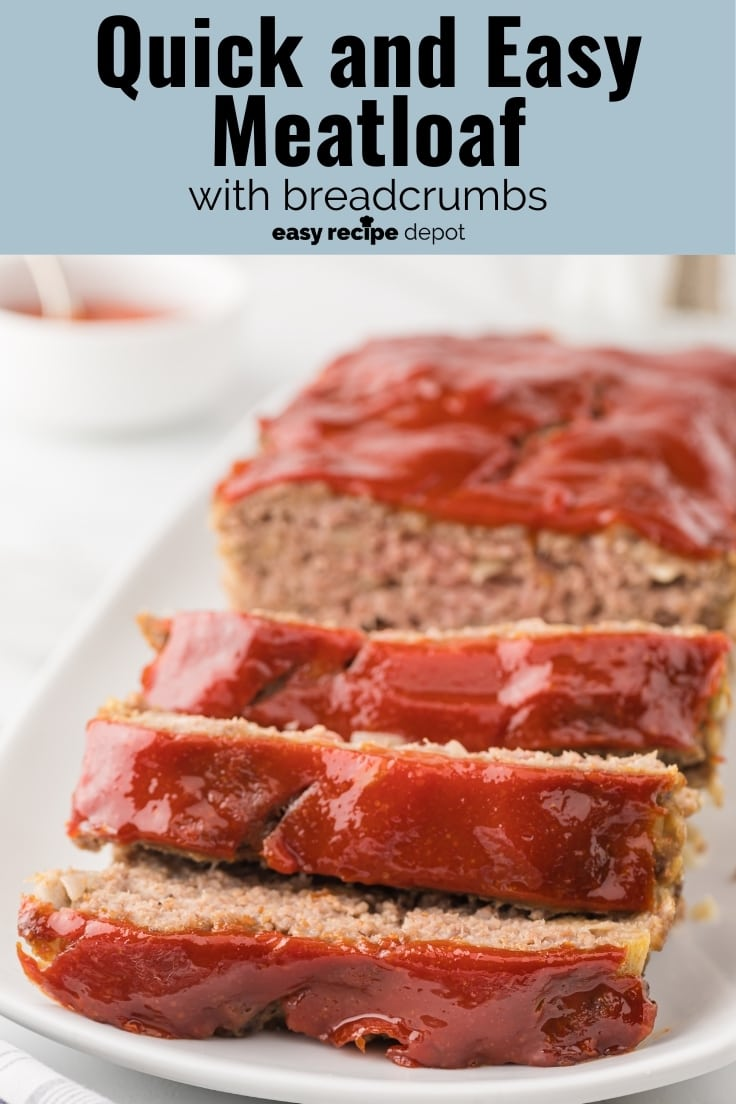 Easy Meatloaf Recipe With Bread Crumbs   Easy Recipe Depot