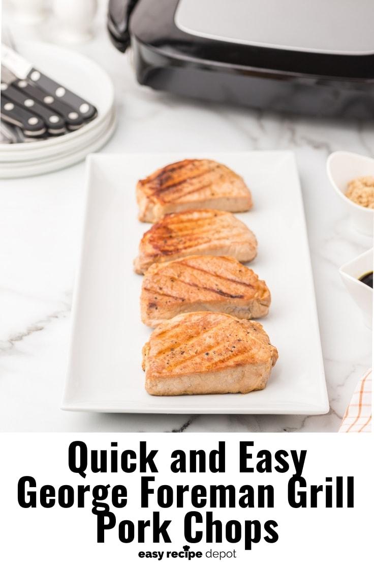 Easy George Foreman grill pork chops recipe.