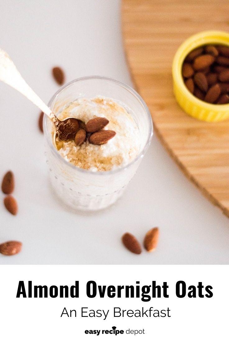 Almond overnight oats: an easy breakfast.