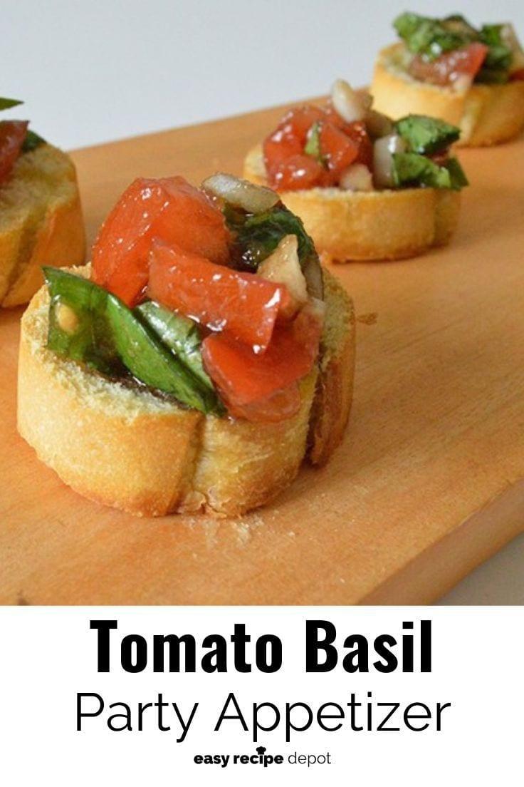 Tomato basil party appetizer.