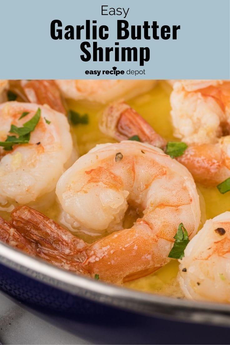 Sautéed garlic butter shrimp.