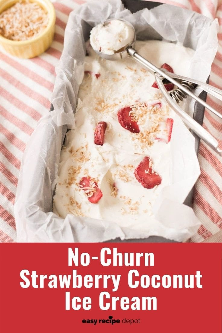 No-churn strawberry coconut ice cream.