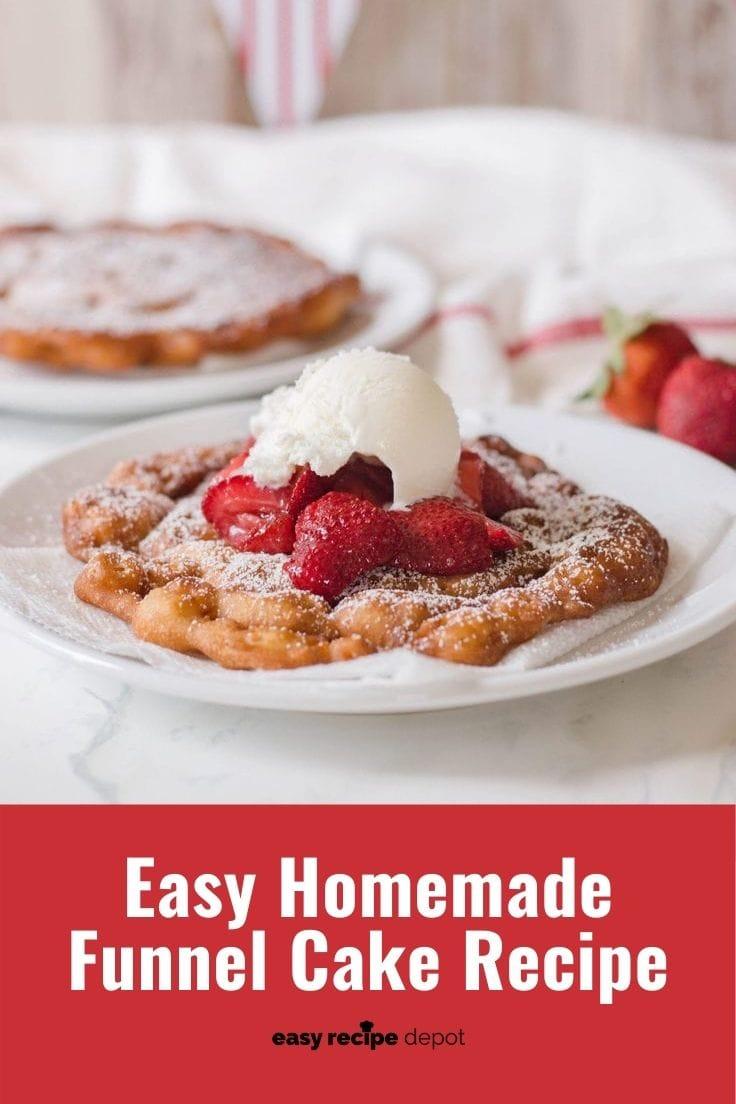 Easy homemade funnel cake dessert recipe.