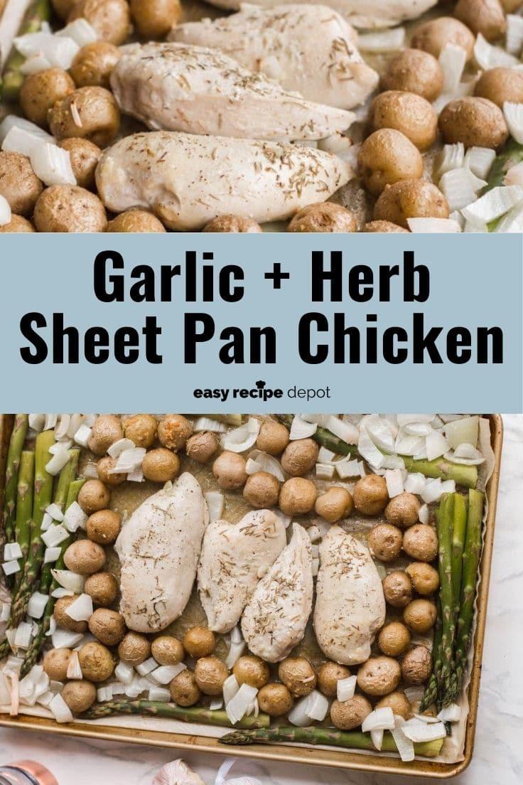 Garlic and herb sheet pan chicken.