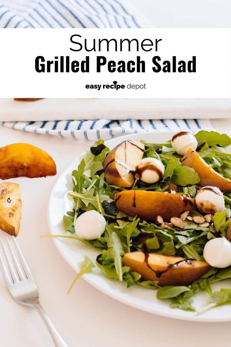 Summer grilled peach salad.