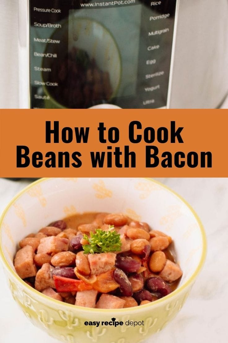 How to cook beans with bacon.