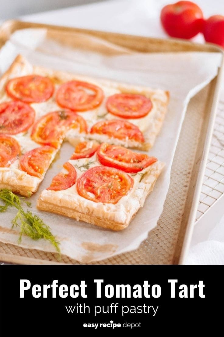 Perfect tomato tart with puff pastry.