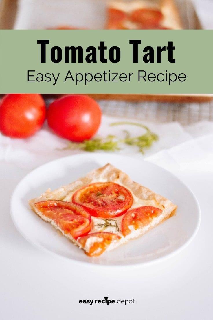 Tomato tart easy appetizer recipe.