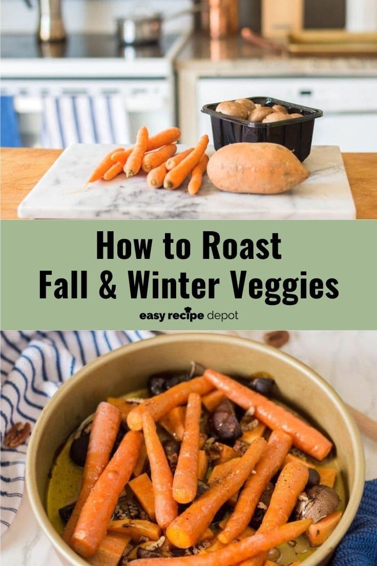 How to roast fall and winter veggies.
