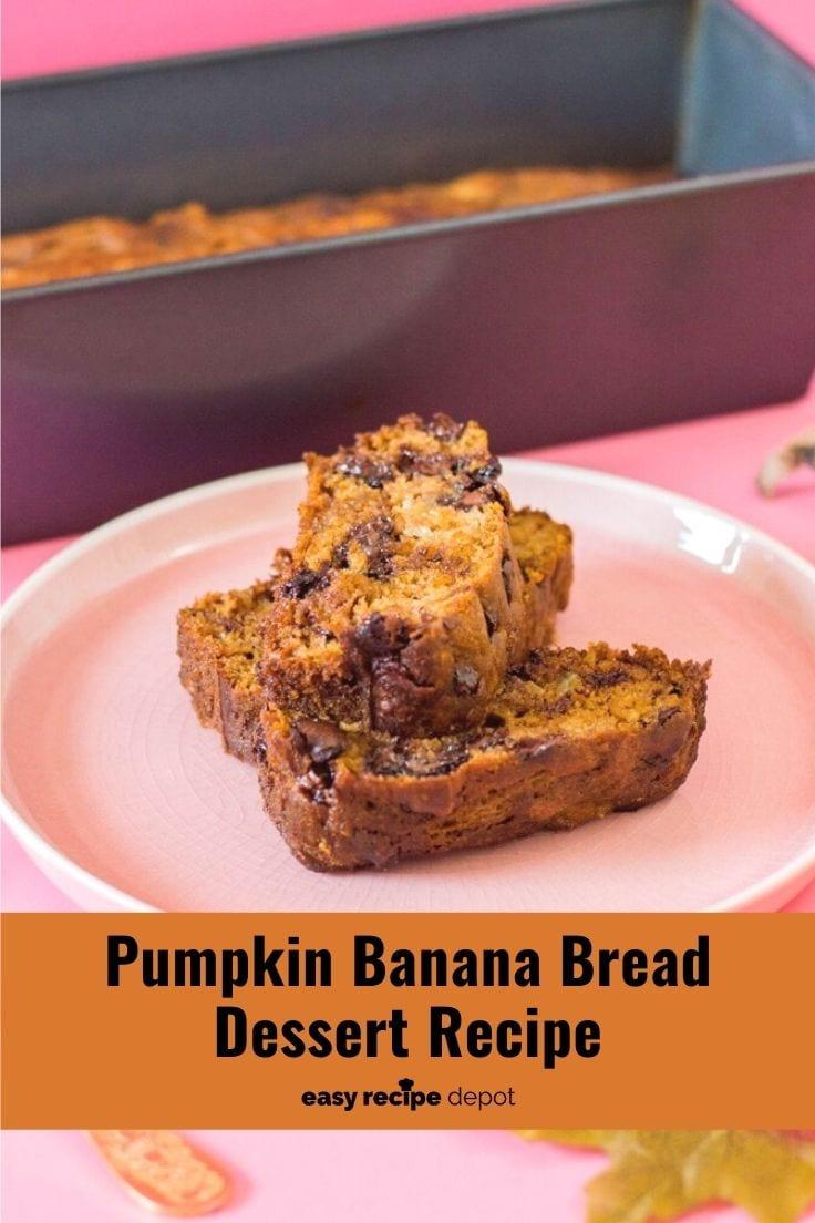 Pumpkin banana bread dessert recipe.
